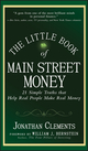 The Little Book of Main Street Money: 21 Simple Truths that Help Real People Make Real Money (0470473231) cover image