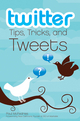 Twitter Tips, Tricks, and Tweets (0470530731) cover image