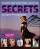 Studio and Location Lighting Secrets for Digital Photographers (0470570431) cover image