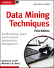 Data Mining Techniques: For Marketing, Sales, and Customer Relationship Management, 3rd Edition (0470650931) cover image