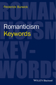 Romanticism: Keywords (0470659831) cover image