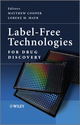 Label-Free Technologies For Drug Discovery (0470746831) cover image