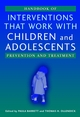 Handbook of Interventions that Work with Children and Adolescents: Prevention and Treatment (0470844531) cover image