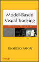 Model-based Visual Tracking: The OpenTL Framework (0470876131) cover image