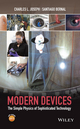 Modern Devices: The Simple Physics of Sophisticated Technology (0470900431) cover image