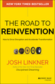 The Road to Reinvention: How to Drive Disruption and Accelerate Transformation (0470923431) cover image
