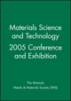 Materials Science and Technology 2005 Conference and Exhibition (0470931531) cover image
