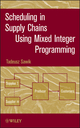 Scheduling in Supply Chains Using Mixed Integer Programming (0470935731) cover image