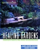 Healing Gardens: Therapeutic Benefits and Design Recommendations (0471192031) cover image