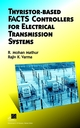 Thyristor-Based FACTS Controllers for Electrical Transmission Systems (0471206431) cover image