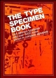The Type Specimen Book: 544 Different Typefaces with Over 3000 Sizes Shown in Complete Alphabets (0471289531) cover image