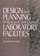 Design and Planning of Research and Clinical Laboratory Facilities (0471306231) cover image