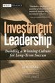 Investment Leadership: Building a Winning Culture for Long-Term Success (0471453331) cover image