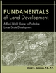 Fundamentals of Land Development: A Real-World Guide to Profitable Large-Scale Development (0471778931) cover image