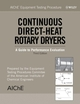 AIChE Equipment Testing Procedure: Continuous Direct-Heat Rotary Dryers: A Guide to Performance Evaluation, 3rd Edition (0471784931) cover image