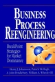 Business Process Reengineering: Breakpoint Strategies for Market Dominance (0471938831) cover image