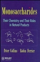 Monosaccharides: Their Chemistry and Their Roles in Natural Products (0471953431) cover image