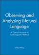 Observing and Analysing Natural Language: A Critical Account of Sociolinguistic Method (0631136231) cover image