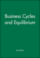Business Cycles and Equilibrium (0631174931) cover image