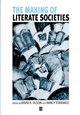 The Making of Literate Societies (0631227431) cover image