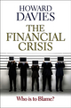 The Financial Crisis: Who is to Blame? (0745651631) cover image