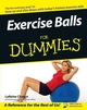 Exercise Balls For Dummies (0764556231) cover image