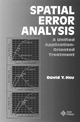 Spatial Error Analysis: A Unified Application-Oriented Treatment (0780334531) cover image