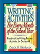 Writing Activities for Every Month of the School Year: Ready-to-Use Writing Process Activities for Grades 4-8 (0787966231) cover image