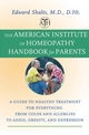 The American Institute of Homeopathy Handbook for Parents: A Guide to Healthy Treatment for Everything from Colds and Allergies to ADHD, Obesity, and Depression  (0787980331) cover image