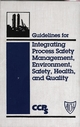 Guidelines for Integrating Process Safety Management, Environment, Safety, Health, and Quality (0816906831) cover image