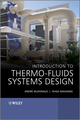 Introduction to Thermo-Fluids Systems Design (1118313631) cover image