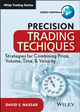 Precision Trading Techniques: Strategies for Combining Price, Volume, Time, and Velocity (1118632931) cover image