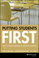 Putting Students First: How Colleges Develop Students Purposefully (1119125731) cover image