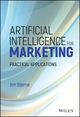 Artificial Intelligence for Marketing: Practical Applications (1119406331) cover image