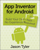 App Inventor for Android: Build Your Own Apps - No Experience Required! (1119991331) cover image