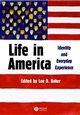 Life in America: Identity and Everyday Experience (1405105631) cover image
