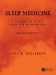 Sleep Medicine: A Guide to Sleep and its Disorders, 2nd Edition (1405123931) cover image