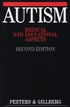 Autism: Medical and Educational Aspects, 2nd Edition (1861560931) cover image