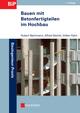 Bauen mit Betonfertigteilen im Hochbau, 2. Auflage (3433601631) cover image