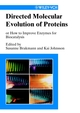Directed Molecular Evolution of Proteins: Or How to Improve Enzymes for Biocatalysis (3527304231) cover image