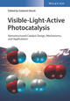 Visible-Light-Active Photocatalysis: Nanostructured Catalyst Design, Mechanisms and Applications (3527342931) cover image