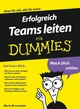 Erfolgreich Teams leiten für Dummies (3527657231) cover image