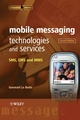 Mobile Messaging Technologies and Services: SMS, EMS and MMS, 2nd Edition (0470011432) cover image