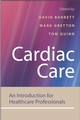 Cardiac Care: An Introduction for Healthcare Professionals (0470019832) cover image