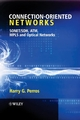 Connection-Oriented Networks: SONET/SDH, ATM, MPLS and Optical Networks (0470021632) cover image