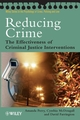 Reducing Crime: The Effectiveness of Criminal Justice Interventions (0470023732) cover image