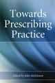 Towards Prescribing Practice (0470028432) cover image