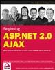 Beginning ASP.NET 2.0 AJAX (0470112832) cover image