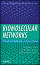 Biomolecular Networks: Methods and Applications in Systems Biology (0470243732) cover image