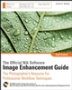 The Official Nik Software Image Enhancement Guide: The Photographer's Resource for Professional Workflow Techniques  (0470287632) cover image